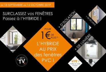 Promo : vos fenêtres hybrides pour 1 € de plus que des fenêtres PVC